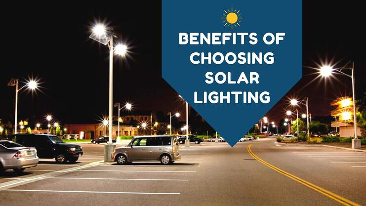 Benefits to Choosing Solar Lighting Banner Image