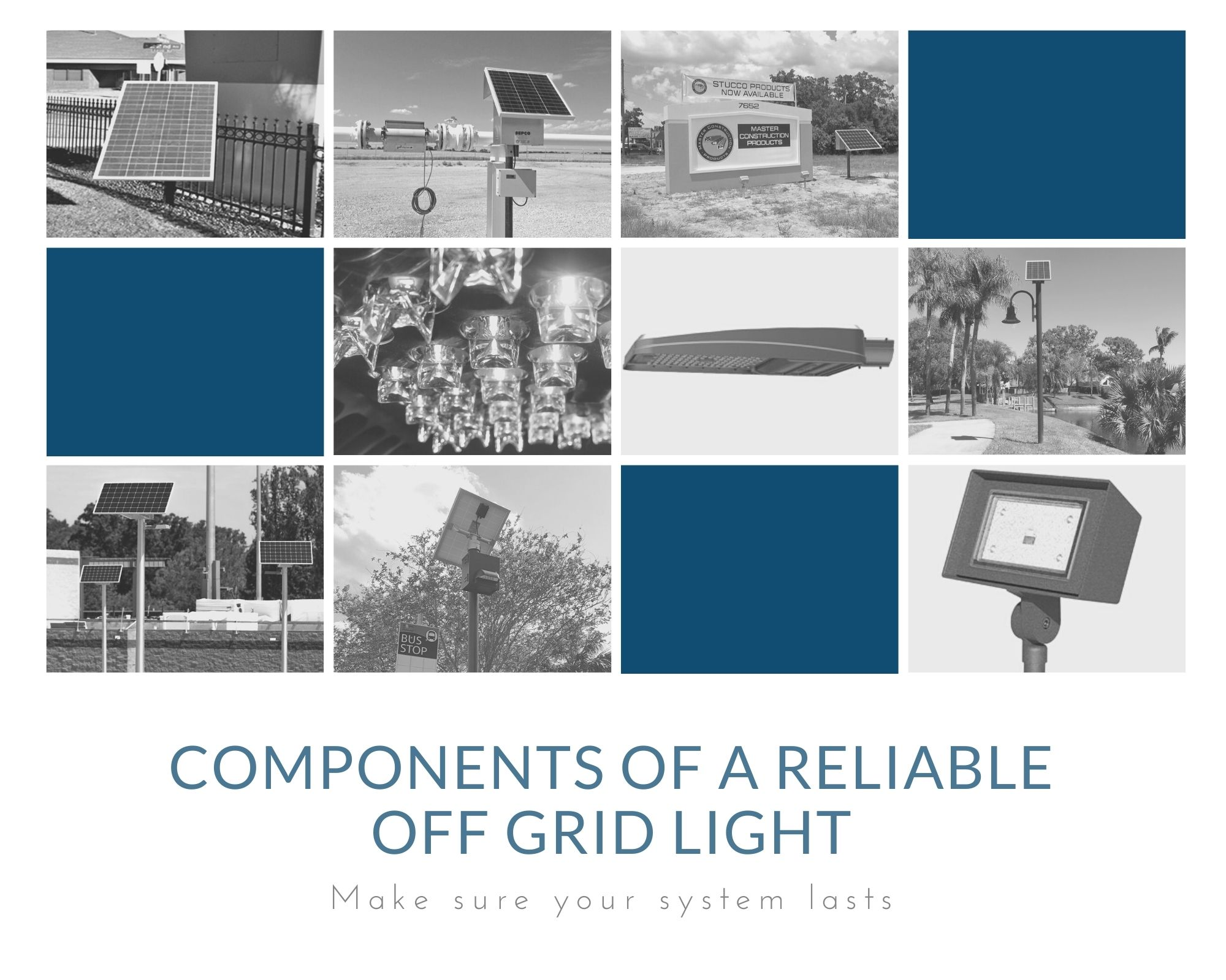 Components of a reliable off grid light