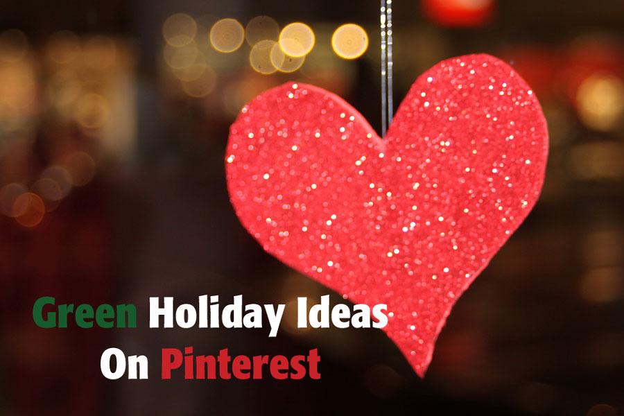 Green Holiday Ideas on Pinterest