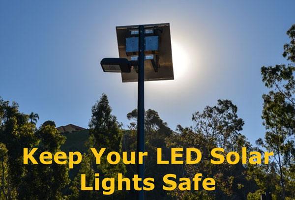 Keep LED Solar Lights Safe
