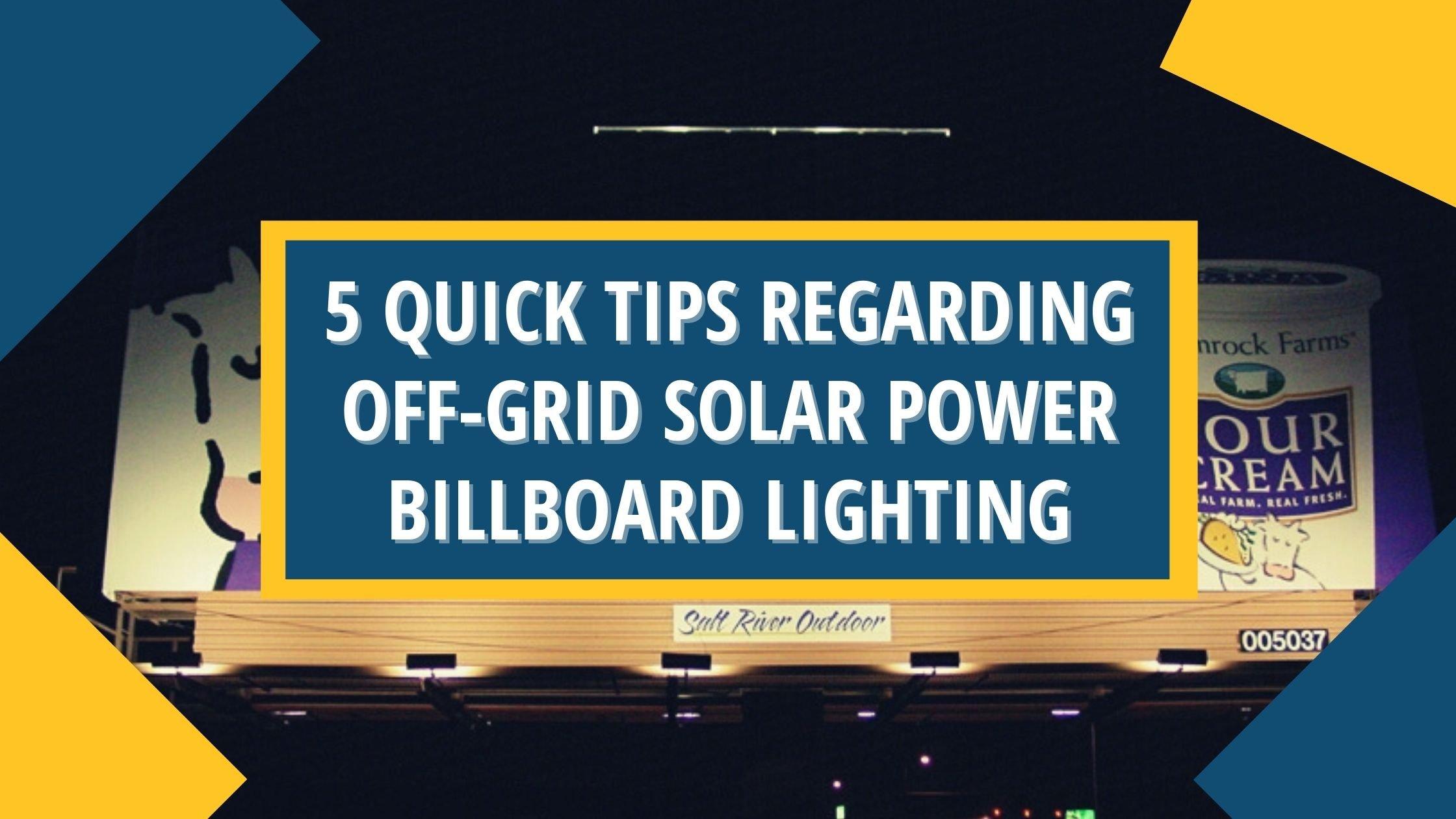 Off-Grid Solar Power Billboard Lighting