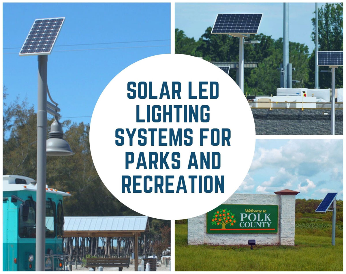 Solar LED Lighting for Parks and Recreation