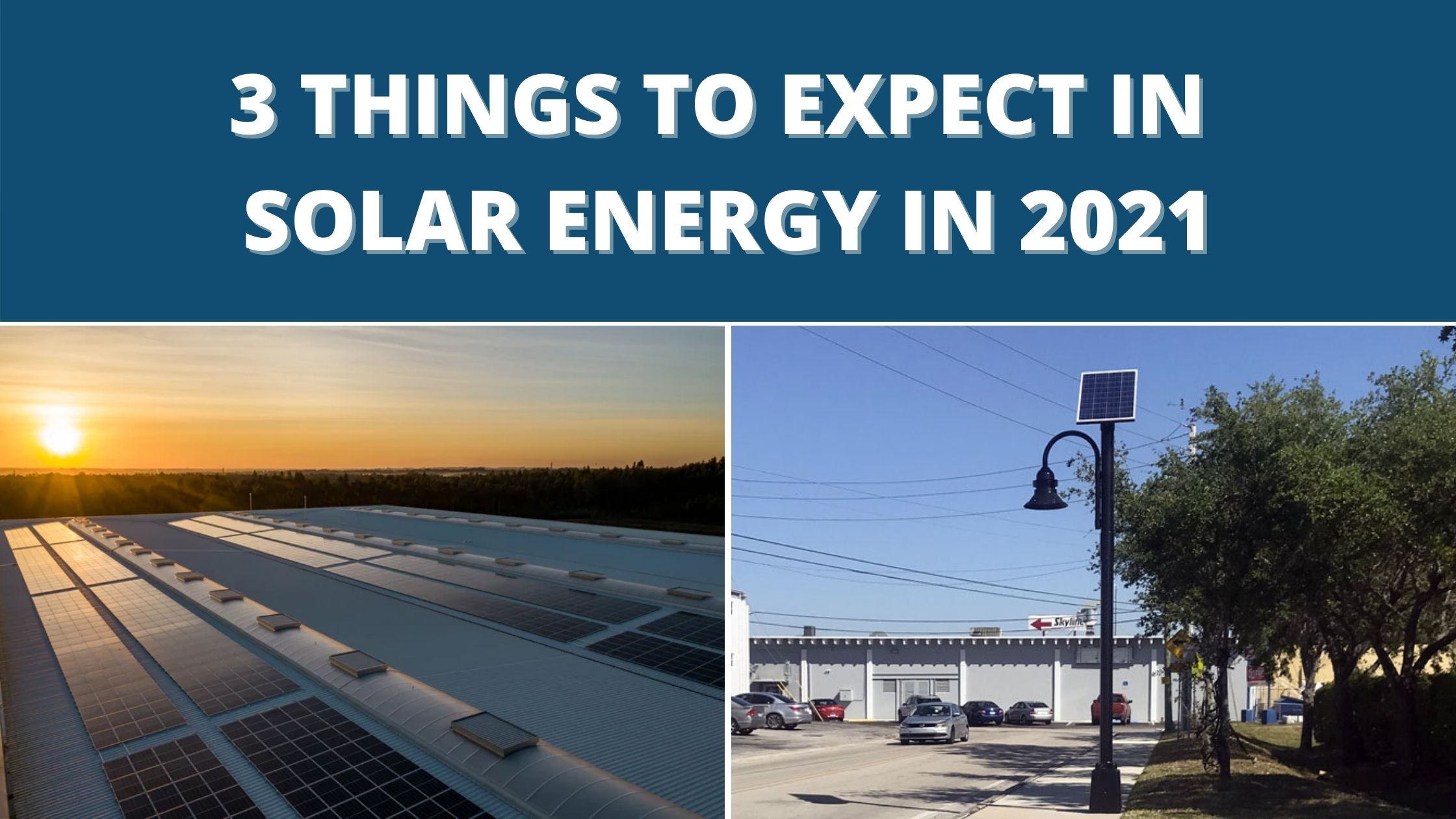 3 Things to Expect in Solar Energy in 2021