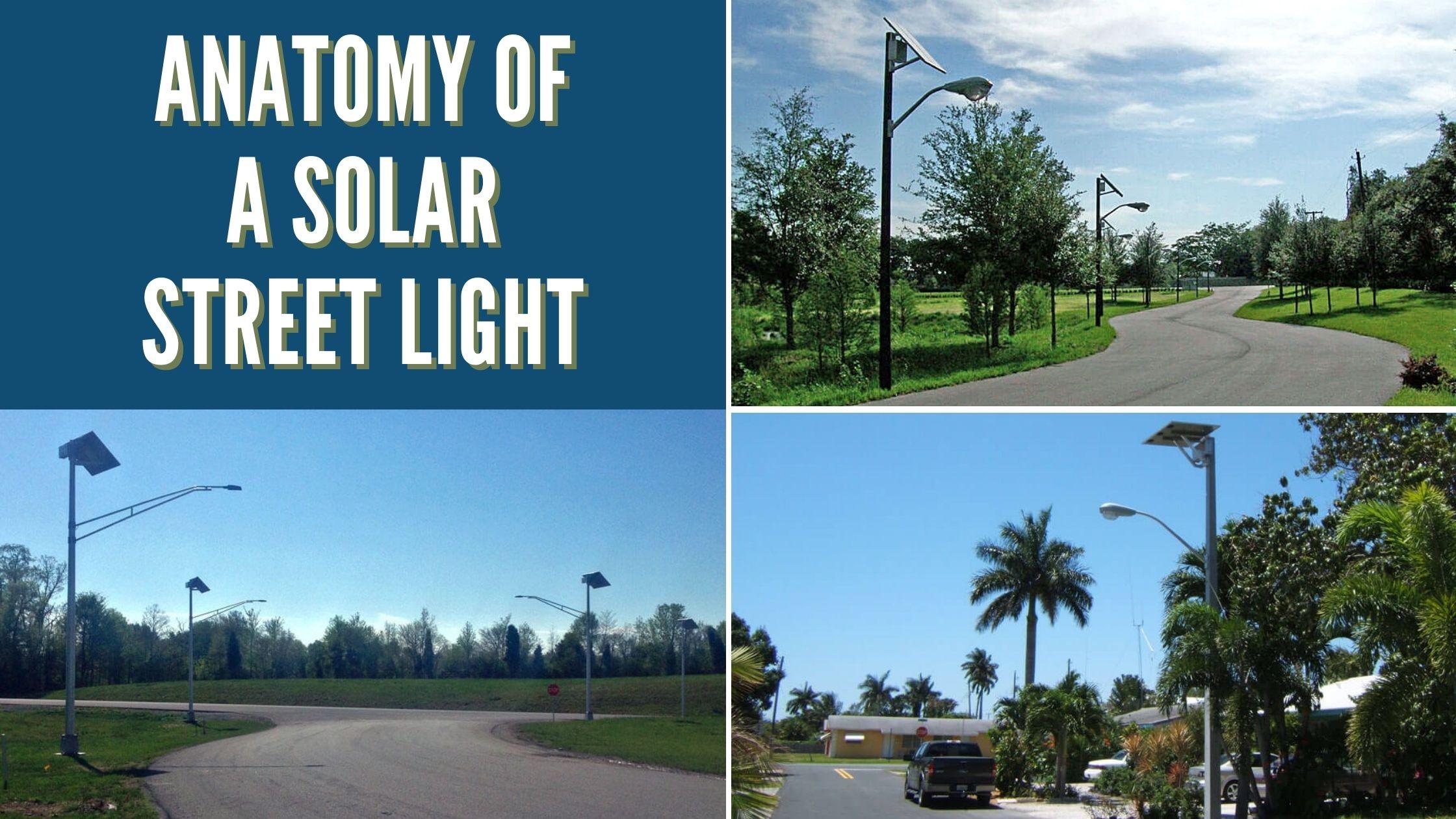 Anatomy of a Solar Street Light