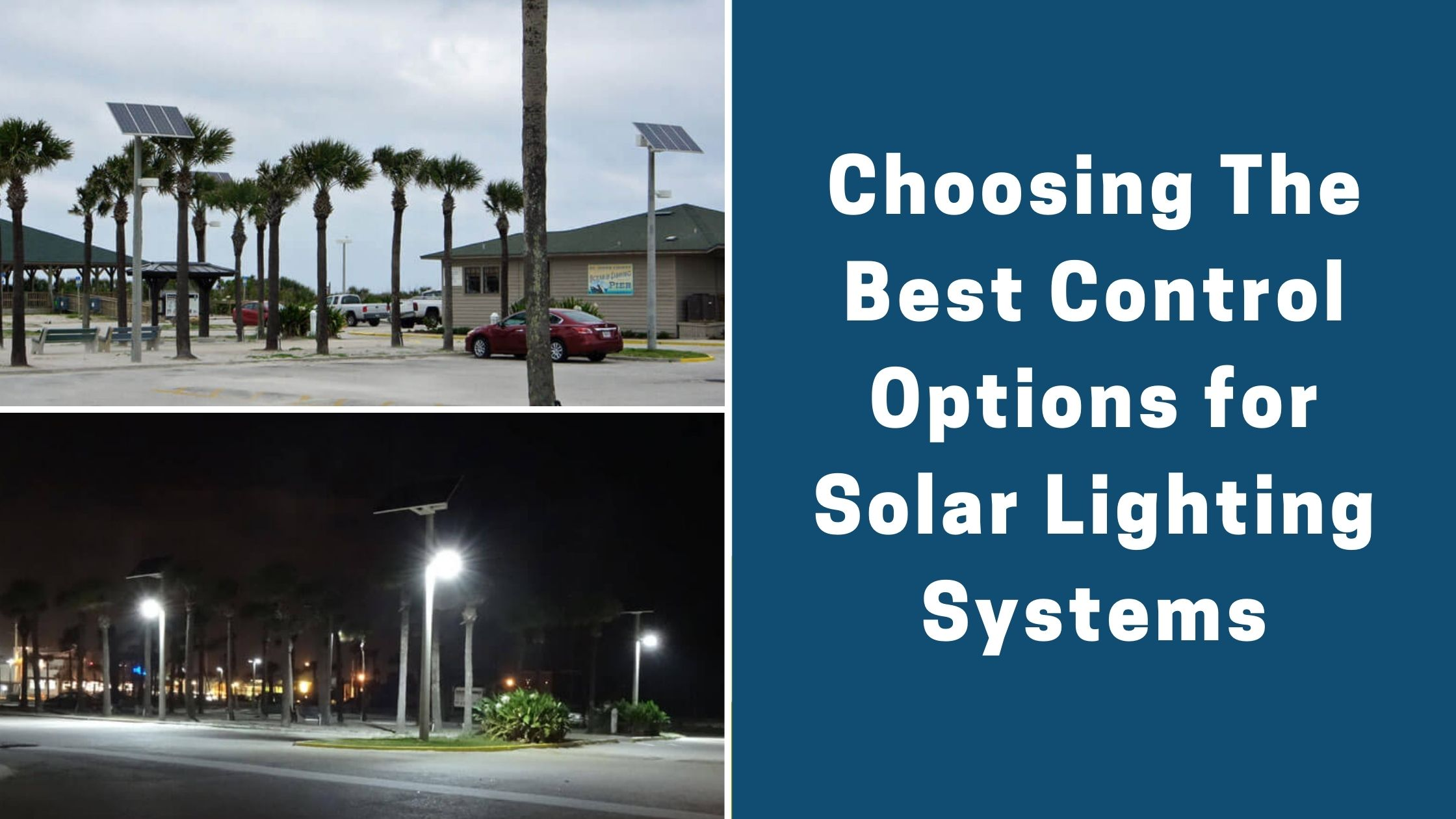 Choosing The Best Control Options for Solar Lighting Systems