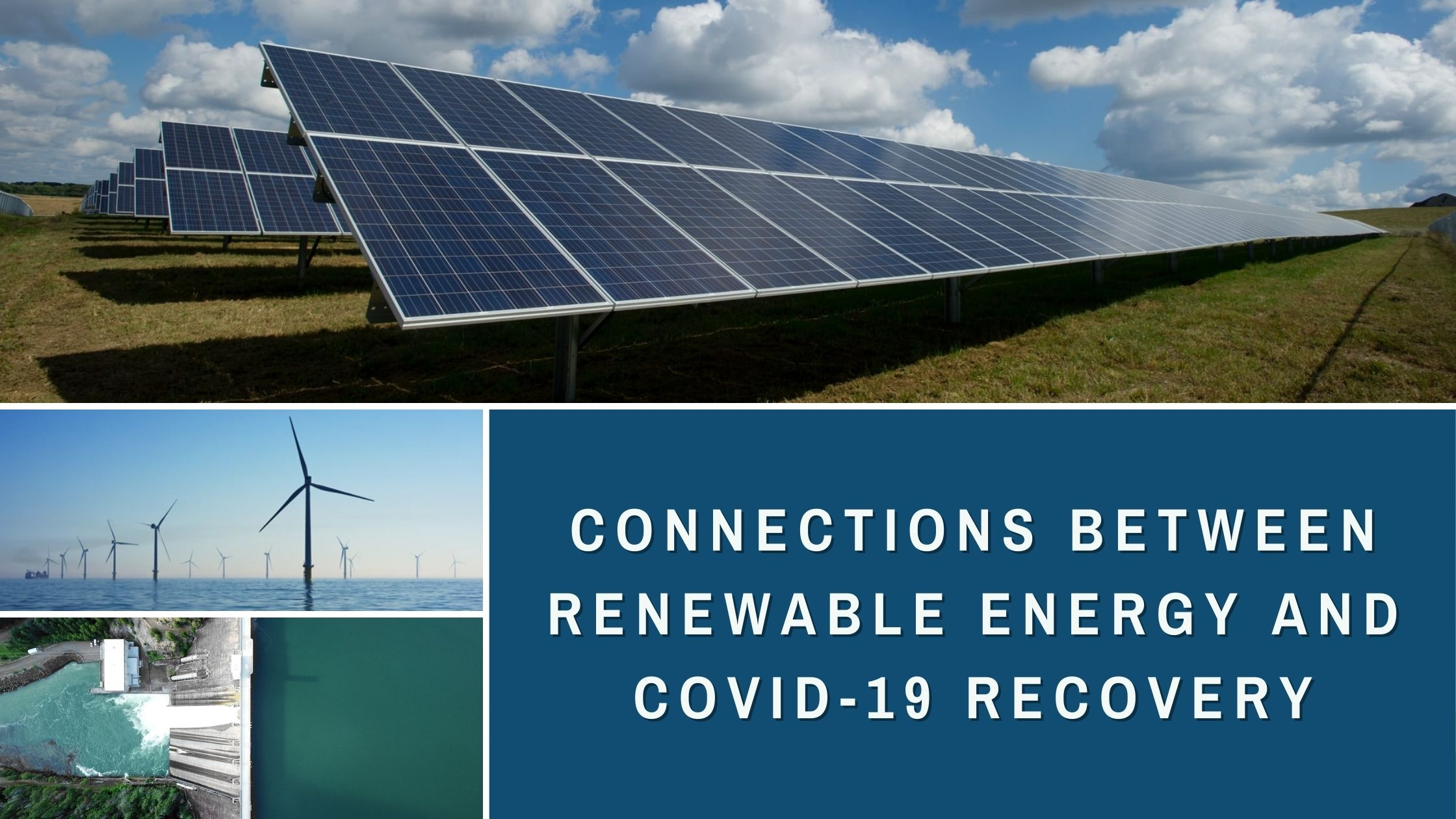 Connections Between Renewable Energy and COVID-19 Recovery