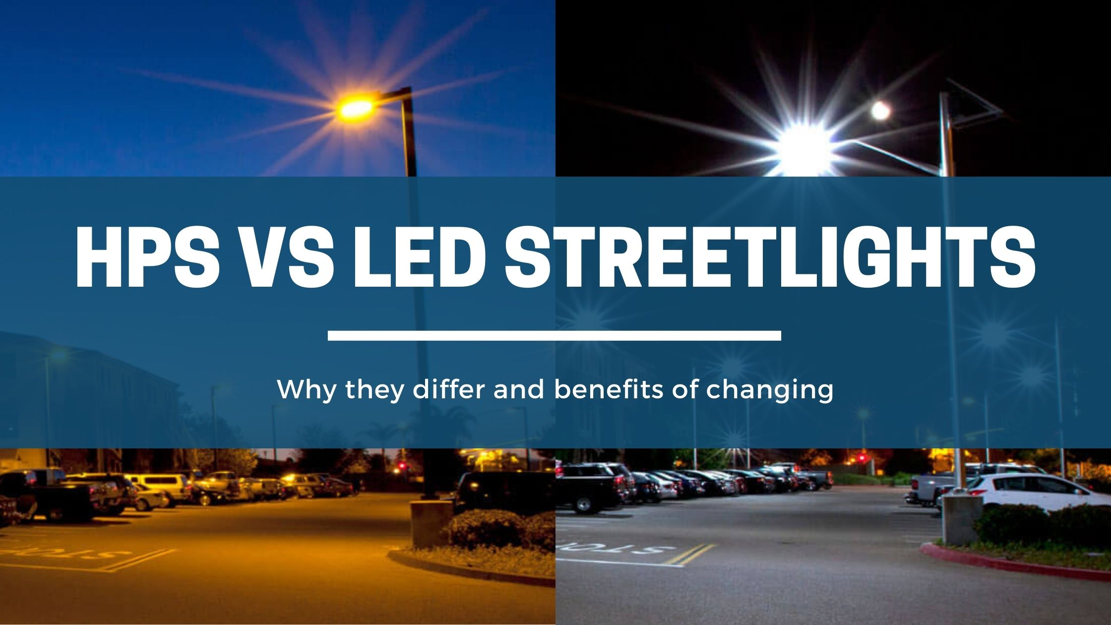 HPS vs LED Streetlights Solar Powered