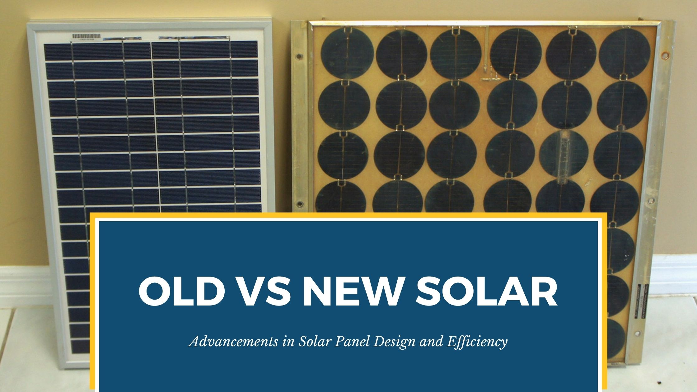Advancements in Solar Panel Design and Efficiency