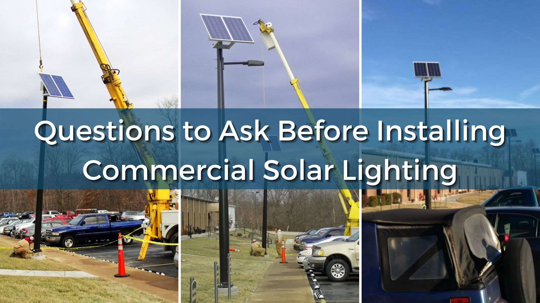 Questions to Ask Before Installing Commercial Solar Lighting