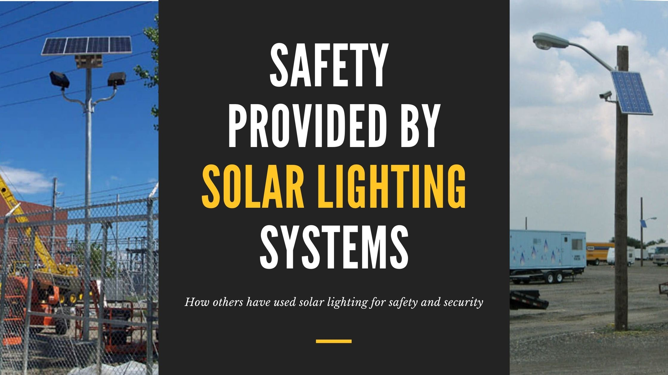 safety provided by solar lighting systems