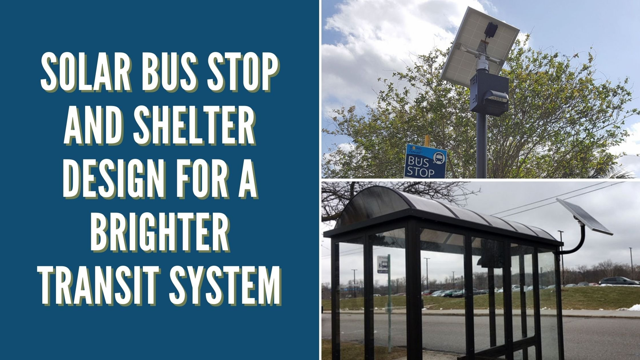 Solar Bus Stop and Shelter Design for a Brighter Transit System