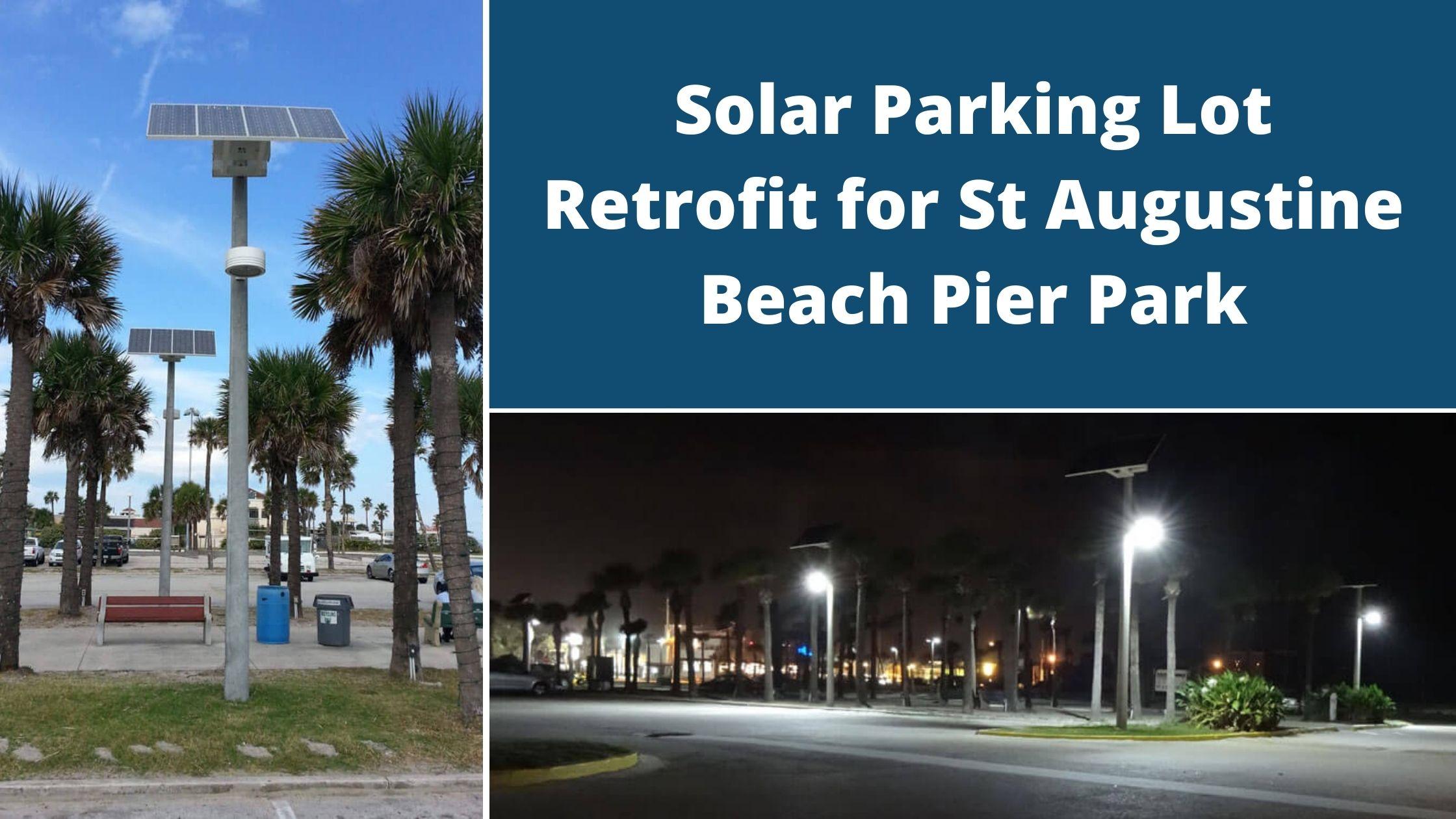 Solar Parking Lot Retrofit for St Augustine Beach Pier Park