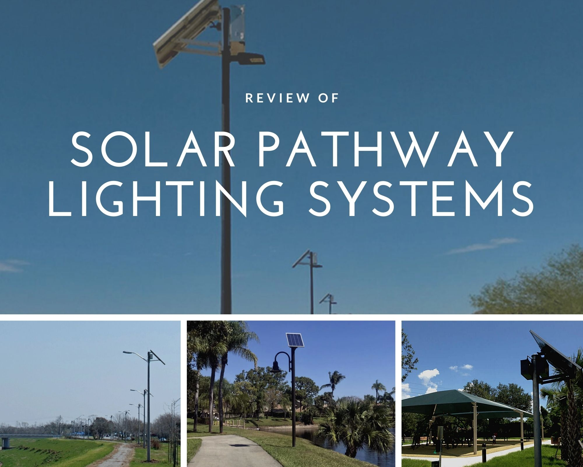 Solar Pathway Lighting Systems