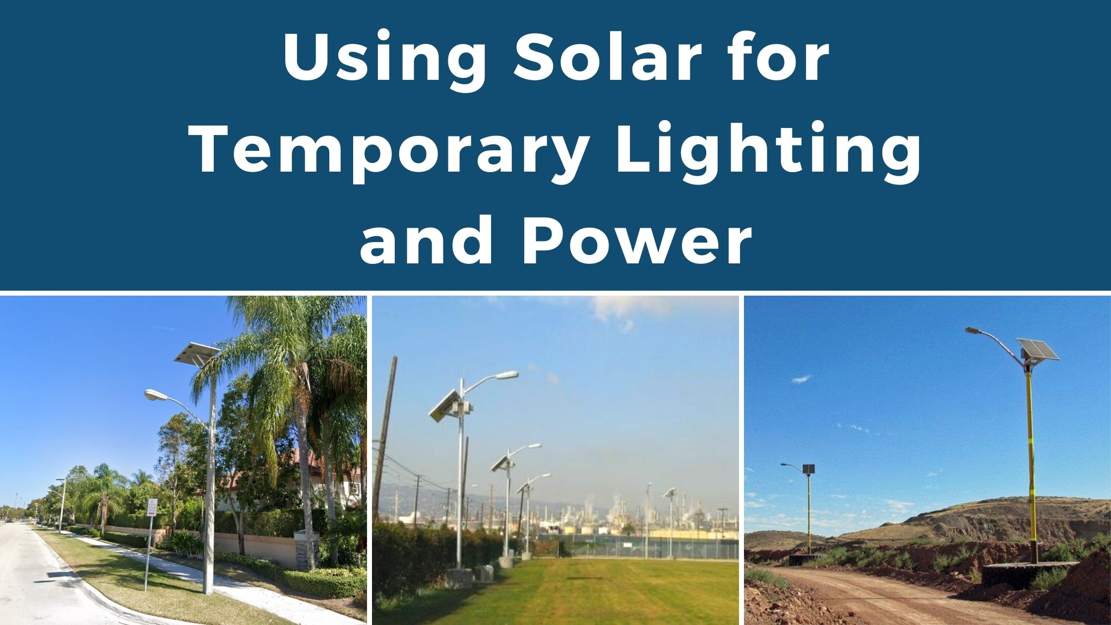 Using Solar for Temporary Lighting and Power