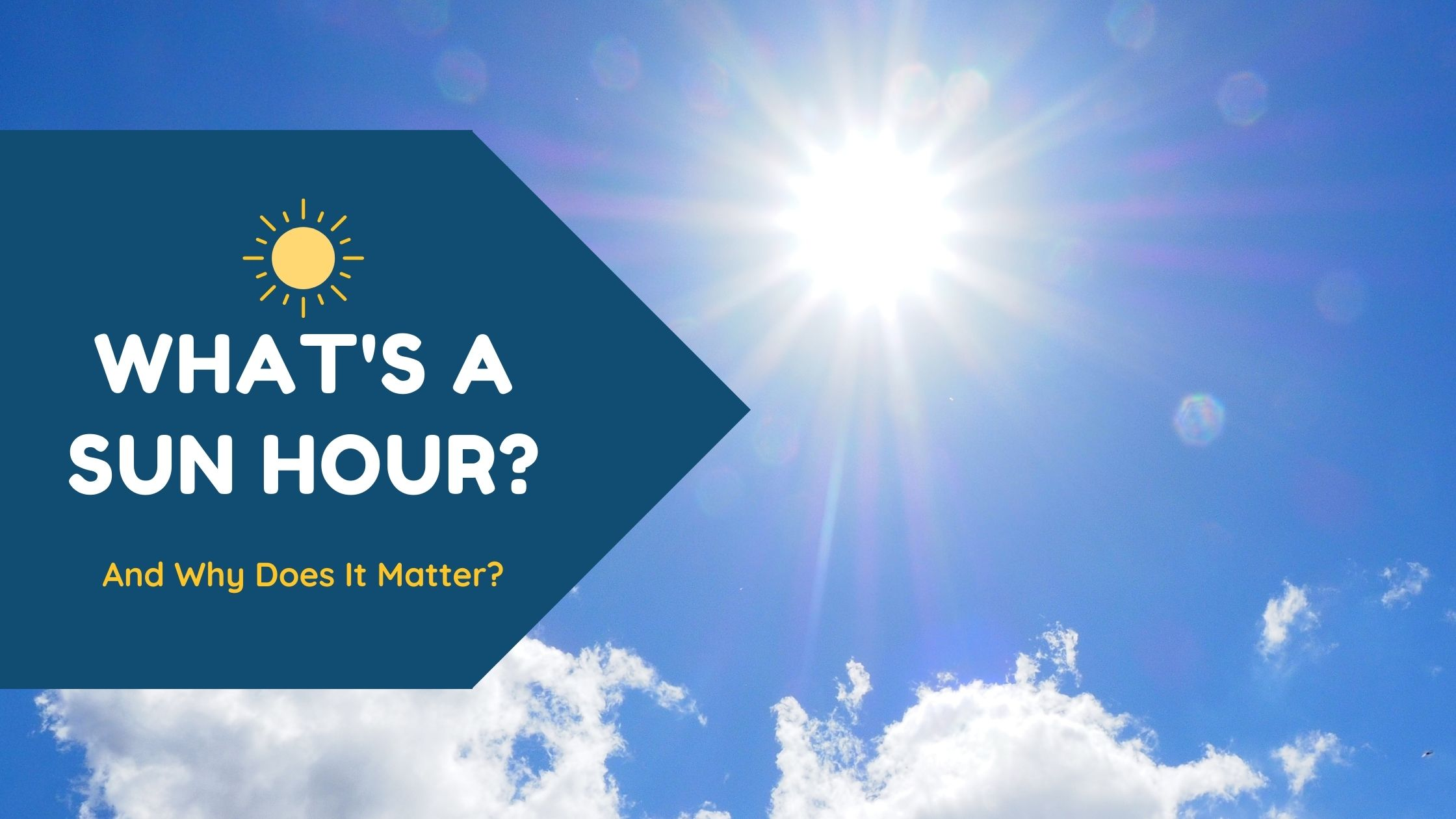 What's a Solar Sun Hour and Why Does It Matter